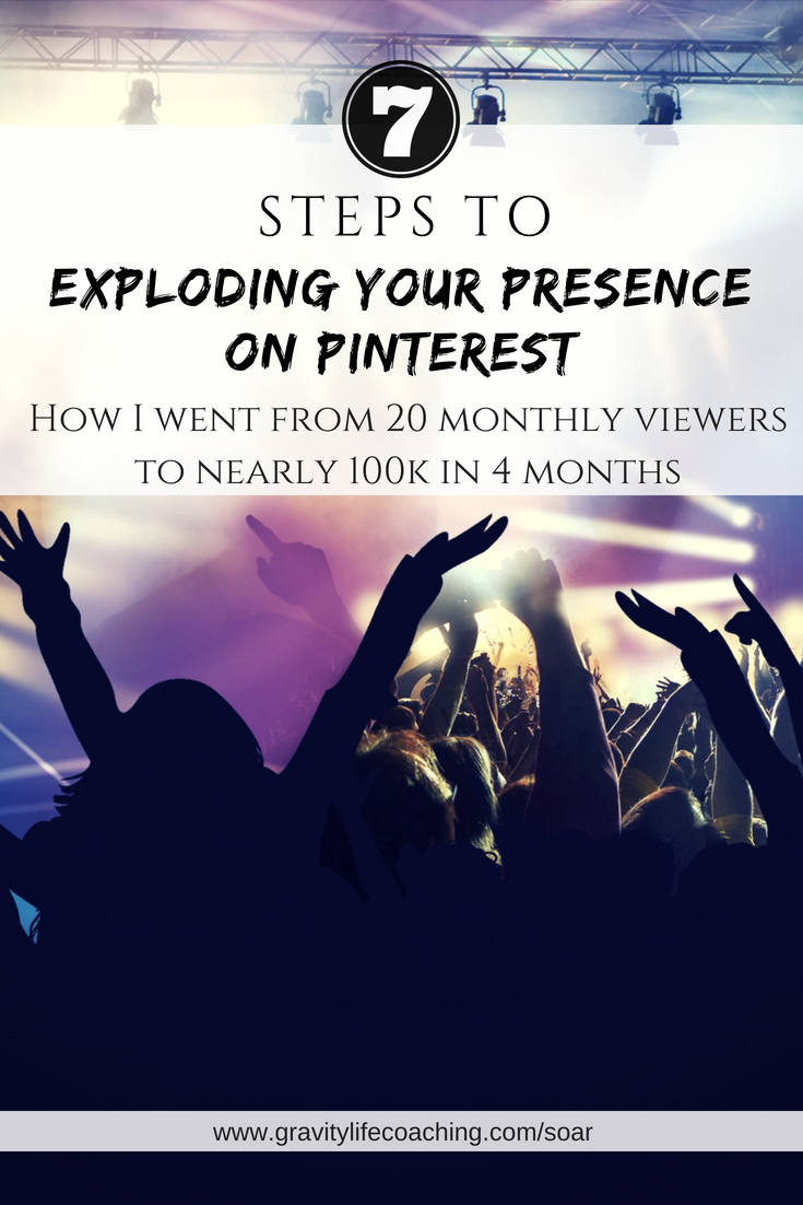 7 Steps to Exploding your Presence on Pinterest