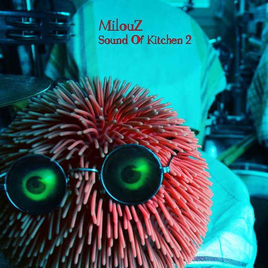MilouZ - sound of kitchen 2 (pochette) f