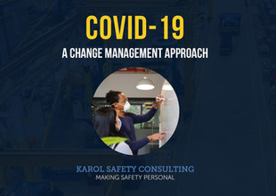COVID-19, A Change Management Approach