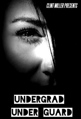 Undergrad Under Guard