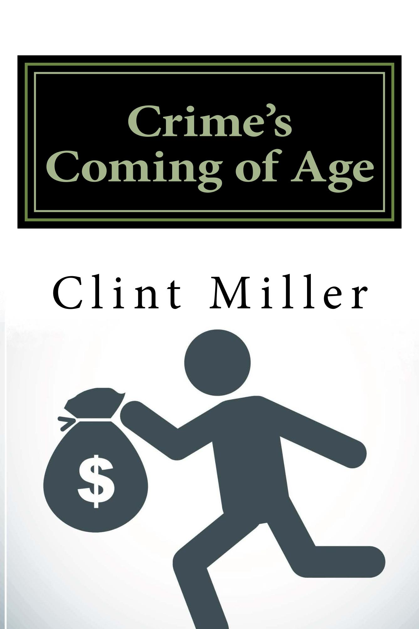 Crime's Coming of Age