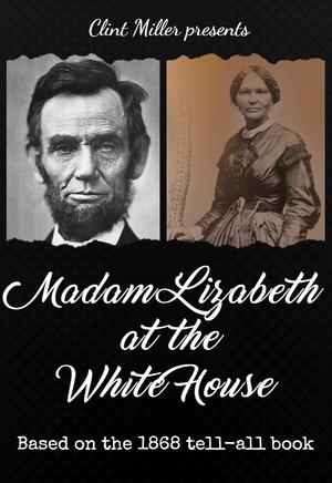 Madam 'Lizabeth at the White House