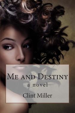 Me and Destiny