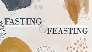 Fasting and Feasting.png