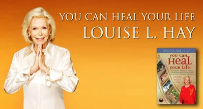 Honoring the Life of Louise Hay 1926-2017