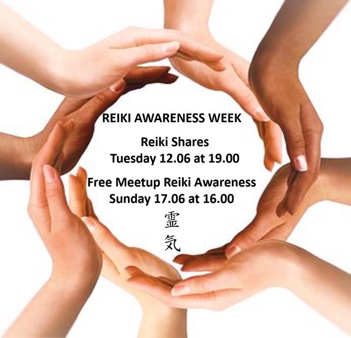 Reiki Shares 12.06, Free Meetup 17.06, Reiki Awareness Week 2018, UK Reiki Federation