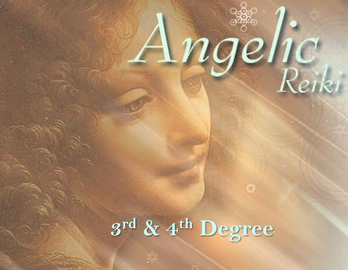 Angelic Reiki® 3rd & 4th Degree