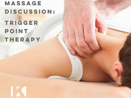 MASSAGE DISCUSSION: TRIGGER POINT THERAPY