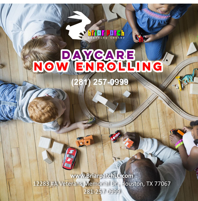 BRIAR PATCH LEARNING CENTER IS NOW ENROLLING NEW STUDENTS