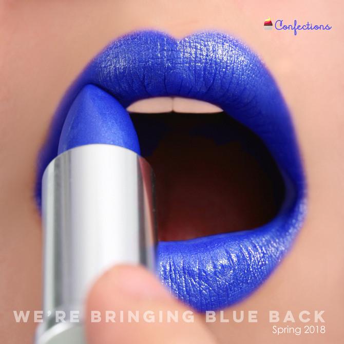 WE'RE BRINGING BLUE BACK