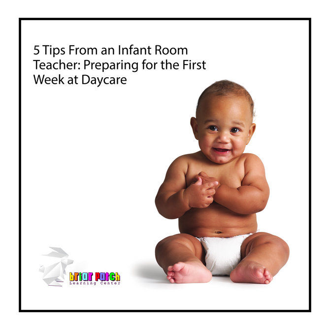 5 TIPS FROM AN INFANT ROOM TEACHER...  PREPARING FOR THE FIRST WEEK OF DAYCARE