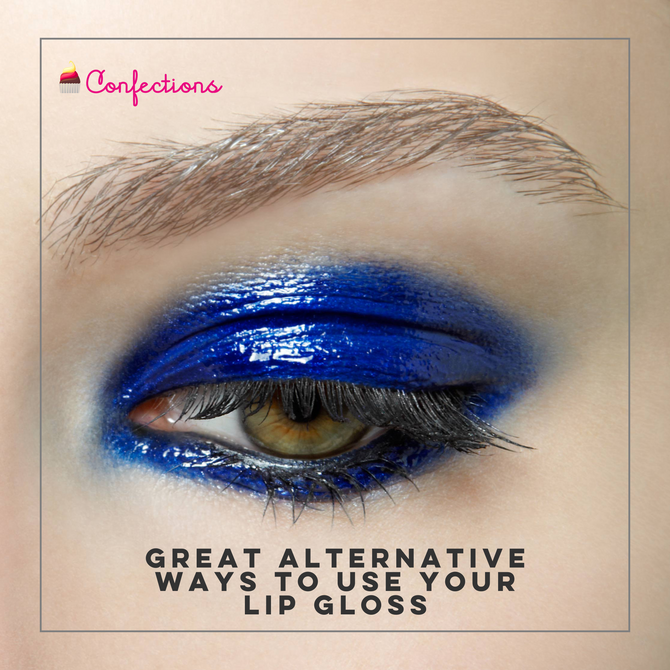 GREAT ALTERNATIVE WAYS TO USE YOUR LIP GLOSS