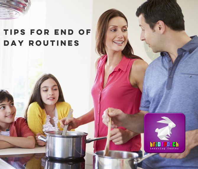 TIPS FOR END OF DAY CARE ROUTINES