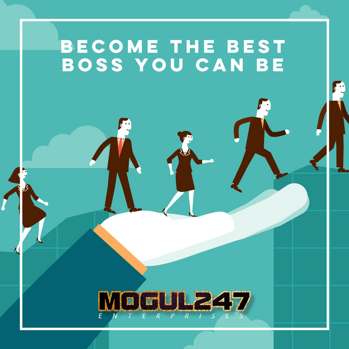 BECOME THE BEST BOSS YOU CAN BE