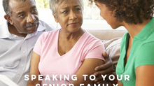 SPEAKING TO YOUR SENIOR FAMILY MEMBERS ABOUT HOME HEALTH CARE