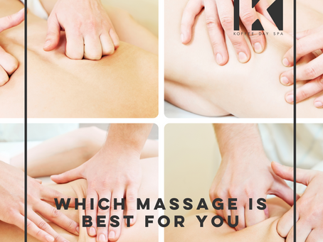 WHICH MASSAGE IS BEST FOR YOU