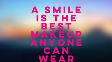 A SMILE IS THE BEST MAKEUP ANYONE CAN WEAR