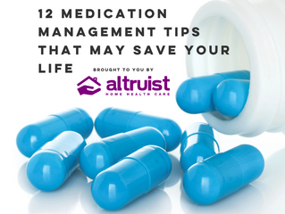 12 MEDICATION MANAGEMENT TIPS THAT MAY SAVE YOUR LIFE