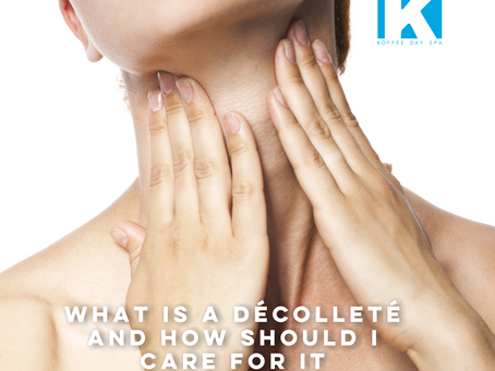 WHAT IS A DÉCOLLETÉ AND HOW SHOULD I CARE FOR IT