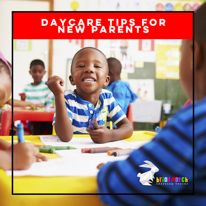 DAYCARE TIPS FOR NEW PARENTS