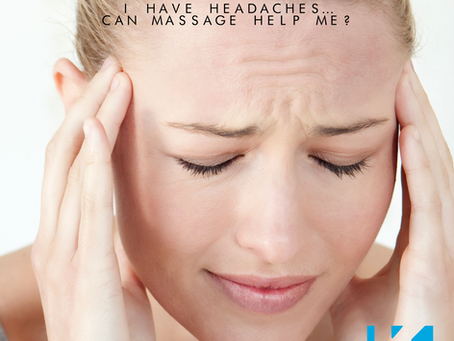 I HAVE HEADACHES… CAN MASSAGE HELP ME?