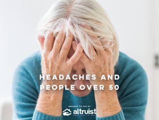HEADACHES AND PEOPLE OVER 50