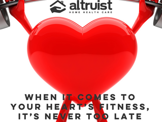 WHEN IT COMES TO YOUR HEART'S FITNESS, IT'S NEVER TOO LATE TO IMPROVE