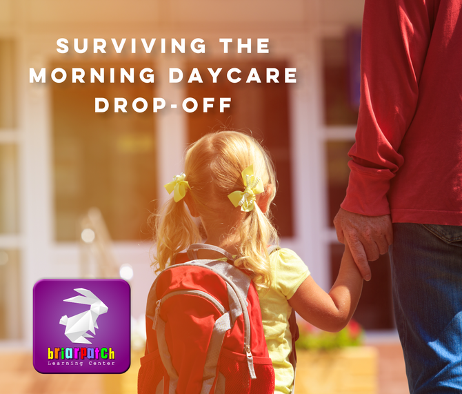 SURVIVING THE MORNING DAYCARE DROP-OFF