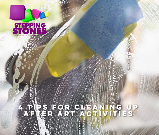 4 TIPS FOR CLEANING UP AFTER ART ACTIVITIES