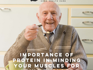 IMPORTANCE OF PROTEIN IN MINDING YOUR MUSCLES FOR AGING IN PLACE