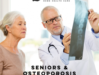 SENIORS & OSTEOPOROSIS WARNING SIGNS