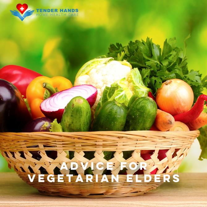 ADVICE FOR VEGETARIAN ELDERS