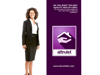 ALTRUIST HOME HEALTH CARE WORKS FOR YOU!