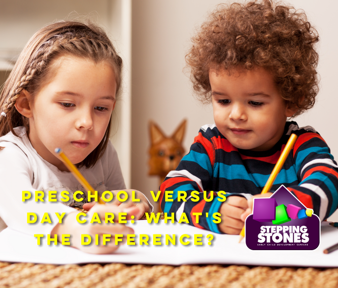 PRESCHOOL VERSUS DAY CARE: WHAT'S THE DIFFERENCE?