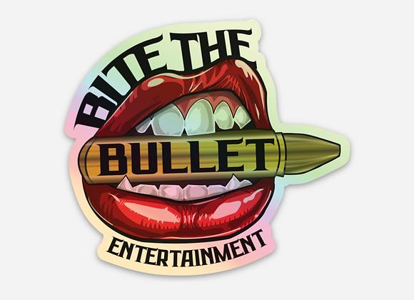 """""""Bite The Bullet"""" Hologram Sticker"""