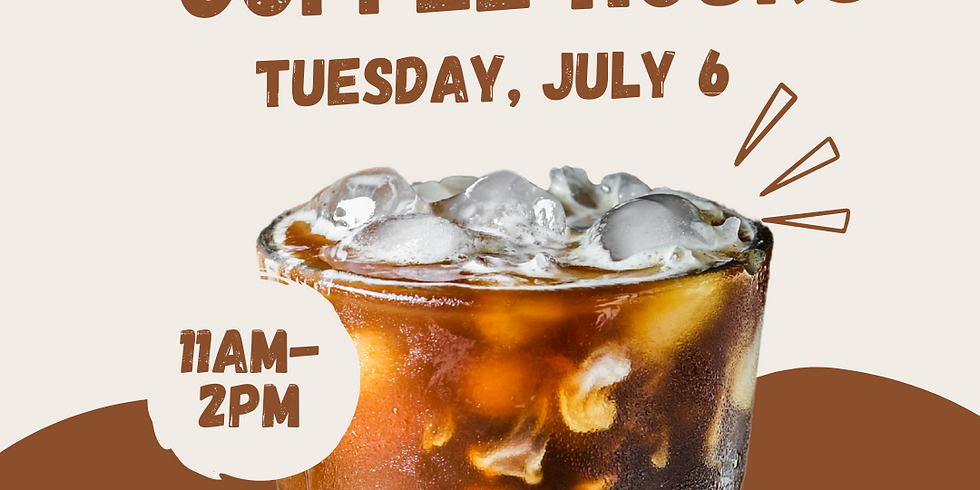 Coffee Hours - Tues. July 6th 11am - 2pm @ Opus at Innovation
