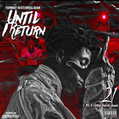 Until I ReturnBy: NBA Youngboy
