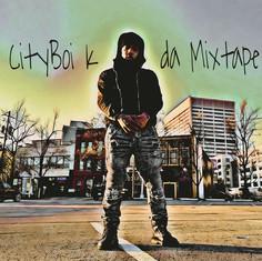 Cityboi K Da Mixtape