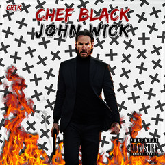 John Wick by By: Chef black