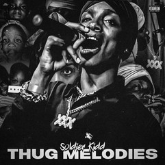 Thug Melodies By Soldier Kidd