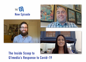 Inside Scoop: Q1Media's Response to Covid-19