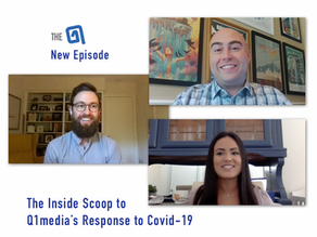 Inside Scoop: Q1Media's Response to Covid-19