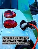 1-Kann das Elektroauto die Umwelt retten