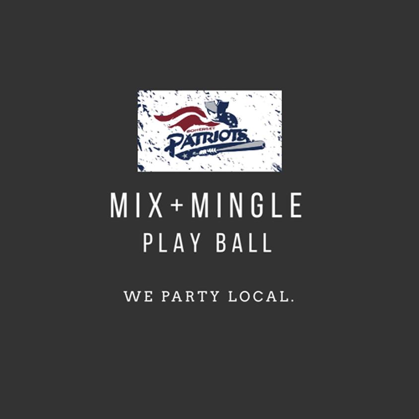 Mix + Mingle Plays Ball: Somerset Patriots