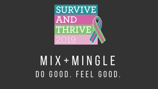Mix + Mingle: Survive + Thrive