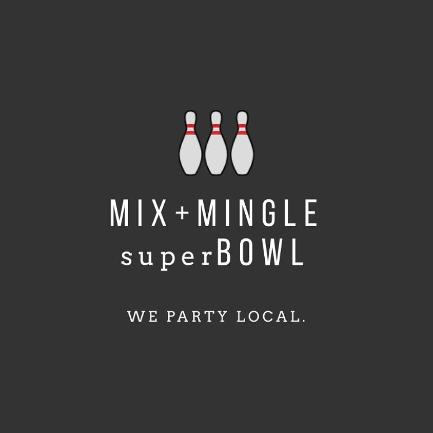 Mix + Mingle superBOWL