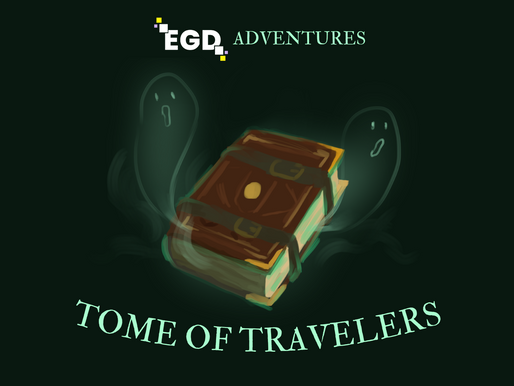 EGD Adventures: Tome Of Travelers