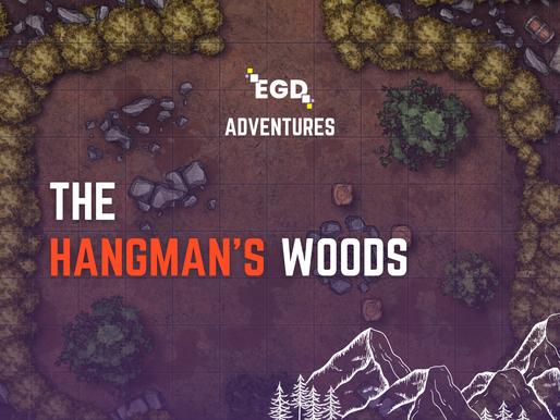 EGD Adventures: The Hangman's Woods Part 1 (The Druid's Trap)