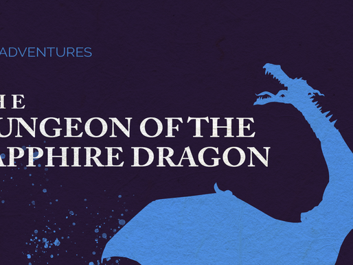 EGD Adventures: The Dungeon Of The Sapphire Dragon