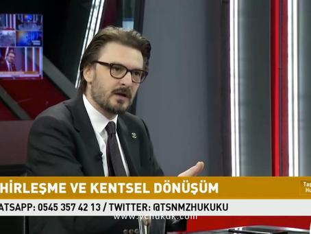 KRT TV - Şehirleşme ve Kentsel Dönüşüm Uygulamaları - Serkan Çakmaklı - 1. Bölüm